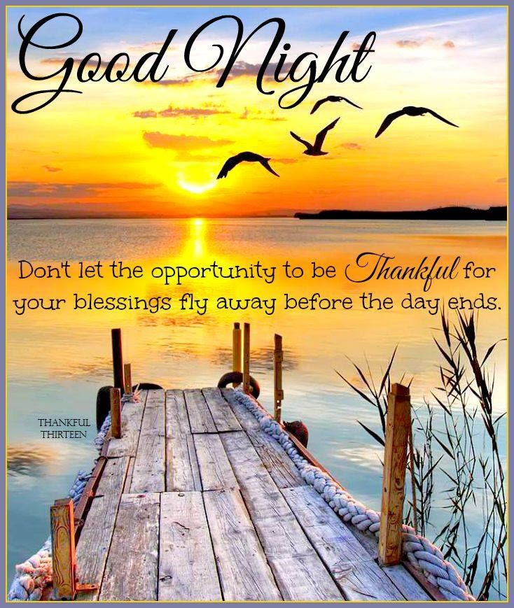 Good Night Be Thankful For Your Blessings Pictures Photos And
