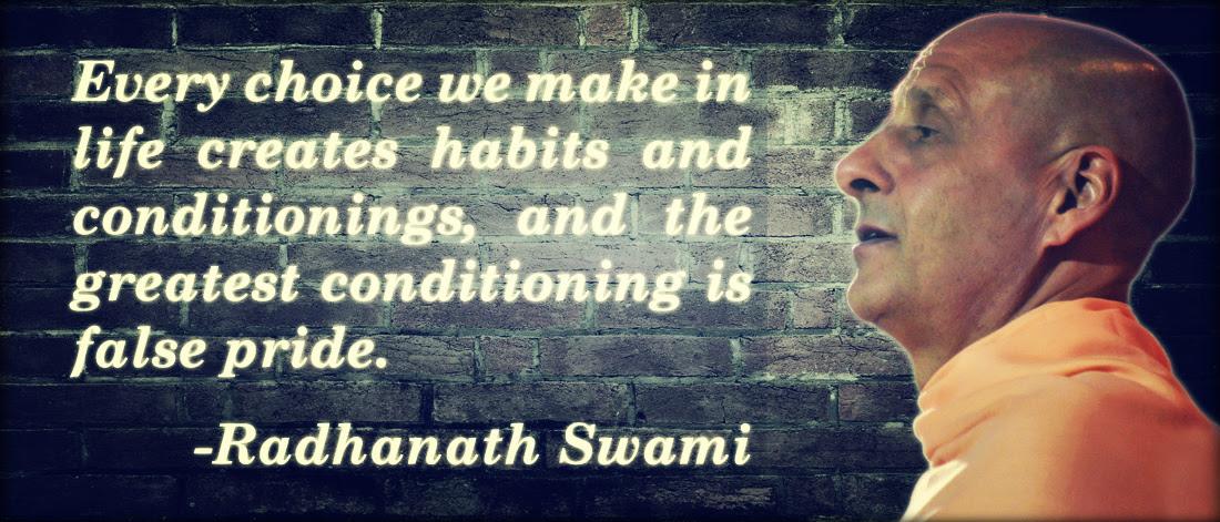 False Pride Radhanath Swami Quotes