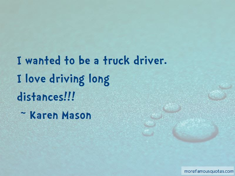 Love My Truck Driver Quotes Top 2 Quotes About Love My Truck Driver