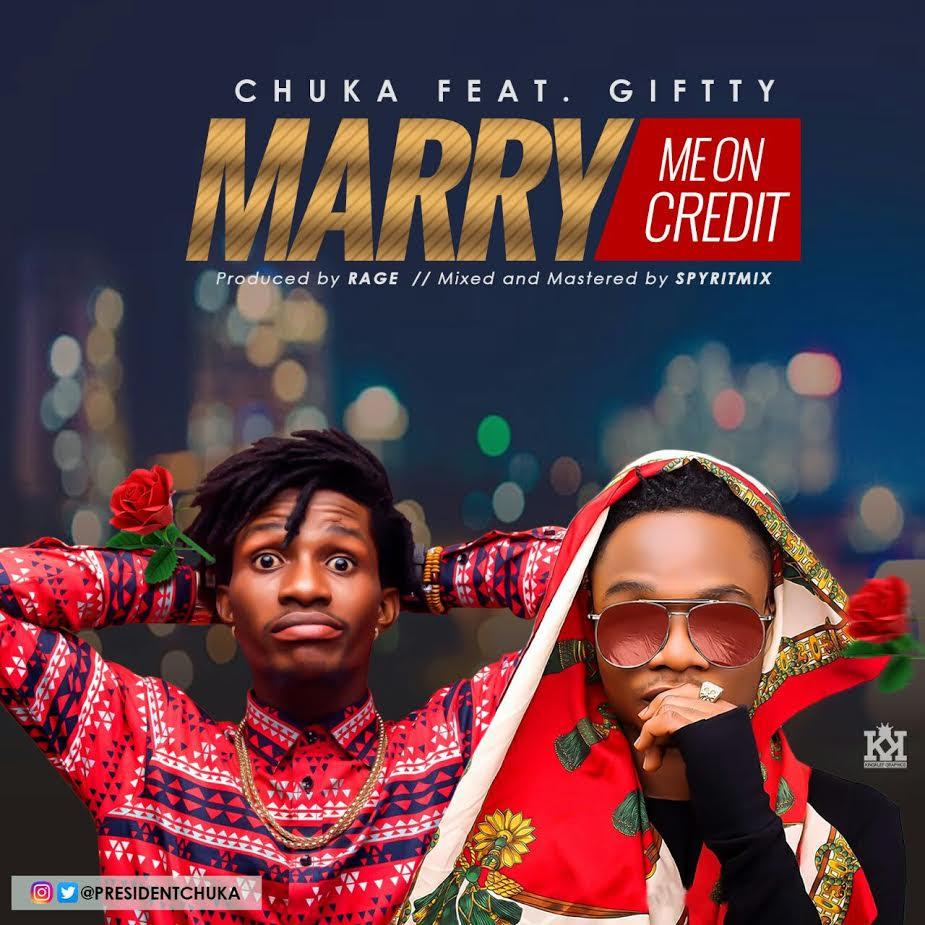 chuka-giftty-marry-me-on-credit