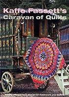 Kaffe Fassetts Caravan of Quilts (Patchwork & Quilting Book 6) by Kaffe Fassett