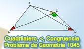 Problema de Geometría 1045 (English ESL): Cuadrilátero, Angulo Triple, Congruencia, Triangulo.