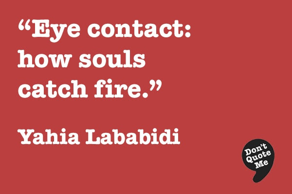 Quotes About Eye To Eye Contact 84 Quotes
