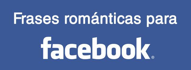 Frases Romanticas Para Poner En Facebook Blogerin