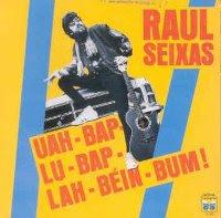 Raul Seixas Uah-Bap