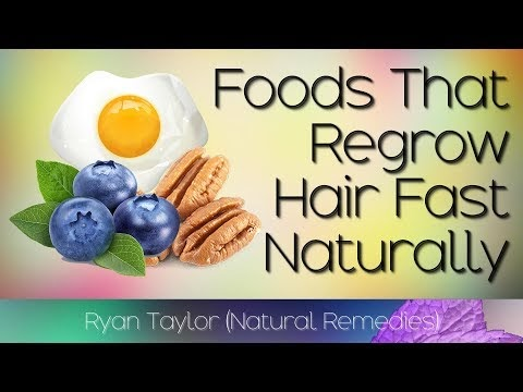 Foods to: Regrow Hair (Naturally)