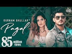 Pagal   (Full HD)   Gurnam Bhullar   G Guri   Baljit Singh Deo   New Punjabi Songs   Jass Records