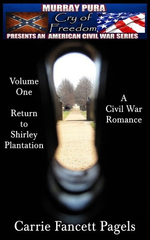 Return To Shirley Plantation (Cry of Freedom #1)
