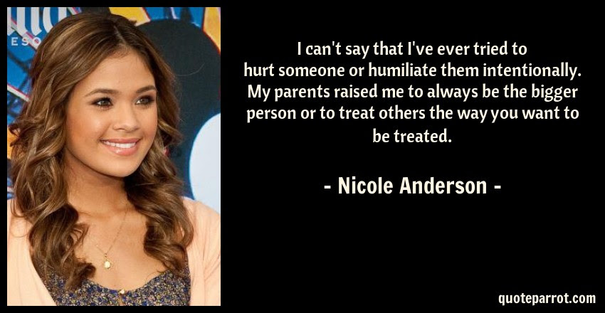 I Cant Say That Ive Ever Tried To Hurt Someone Or Hum By Nicole