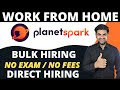 Work From Home Jobs | PlanetSpark Hiring | Earn Money Online | Latest Jobs | Freshers can apply|2021