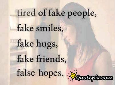Tired Of Fake Love Quotes