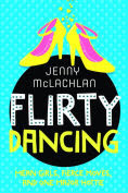 Title: Flirty Dancing (The Ladybirds Series #1), Author: Jenny McLachlan
