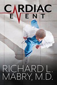 Cardiac Event by Richard Mabry