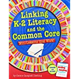 http://www.amazon.com/Linking-K-2-Literacy-Common-Core/dp/1625215088/ref=sr_1_1?ie=UTF8&qid=1402457410&sr=8-1&keywords=common+core+minilessons+that+work