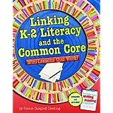 http://www.amazon.com/Linking-K-2-Literacy-Common-Core/dp/1625215088/ref=sr_1_1?ie=UTF8&qid=1402457410&sr=8-1&keywords=common+core+minilessons+that+work