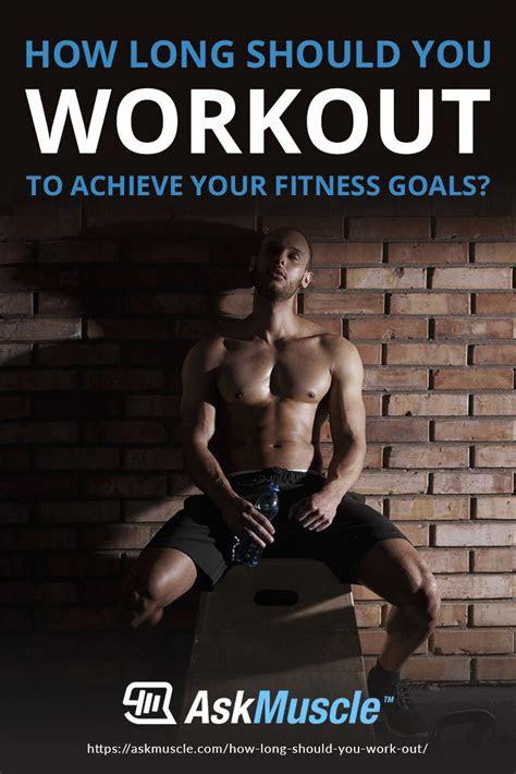 long   workout  achieve  goals