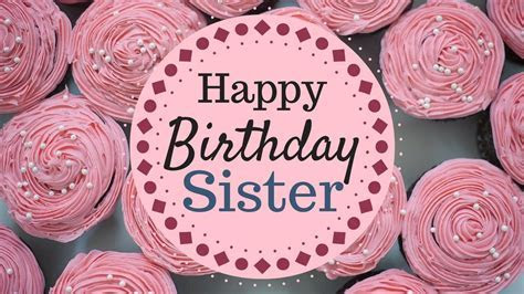 426  Happy Birthday Sister Wishes, Happy Birthday Sister