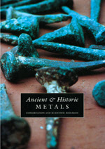 Ancient & Historic Metals: Conservation and Scientific Research
