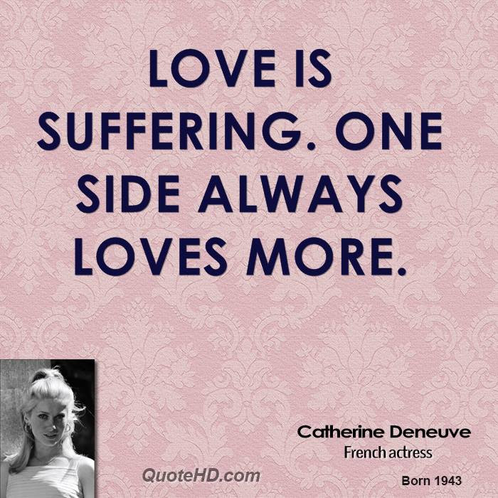 Catherine Deneuve Love Quotes Quotehd