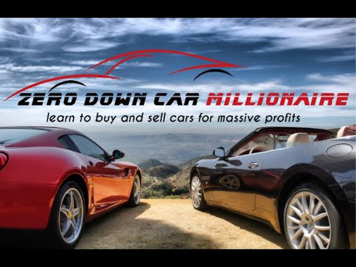 How To Flip Cars >> The Zero Down Car Millionaire Flipping Cars For Profit In
