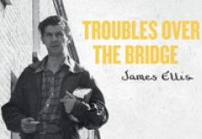 Picture for blog story New release: James Ellis - 'Troubles Over The Bridge'