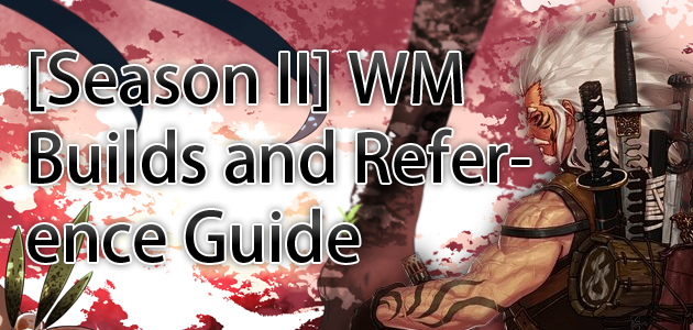 Dungeon Fighter Core Guides - the DFO Global Resource: WM Builds and