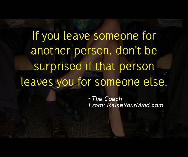 Cheating Verses Funny Quotes If You Leave Someone For Another