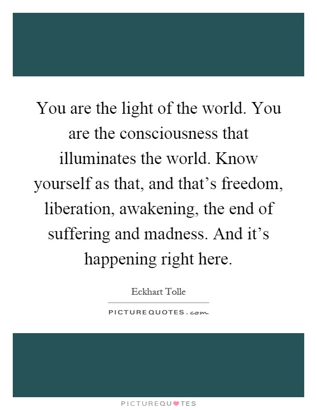 Light Of The World Quotes Sayings Light Of The World Picture Quotes