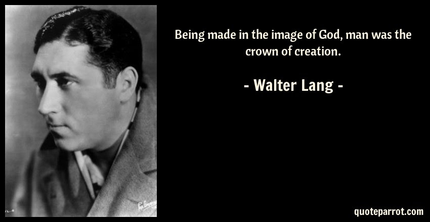 Being Made In The Image Of God Man Was The Crown Of Cr By Walter