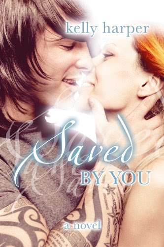 Saved By You (Maggie & Haden) by Kelly Harper