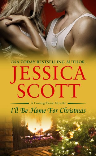 I'll Be Home For Christmas (A Coming Home Novella) by Jessica Scott