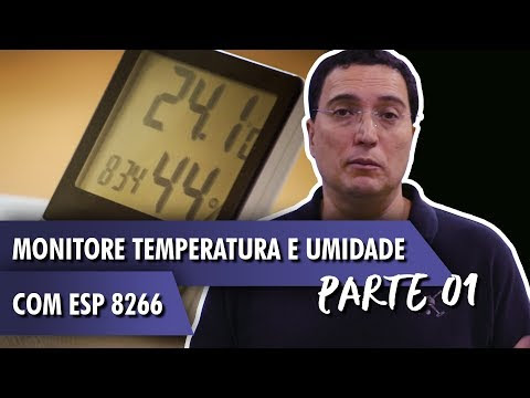 ESP8266: como monitorar temperatura e umidade