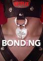 BONDING - Season 1