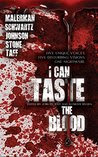 I Can Taste the Blood