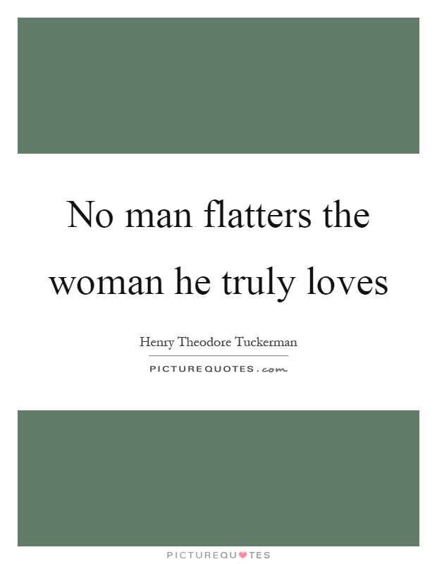 Imágenes De When A Man Truly Loves A Woman Quotes