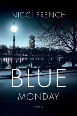 Blue Monday (Frieda Klein #1)