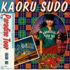 SUDO, KAORU - paradise tour
