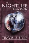 The Nightlife: New York