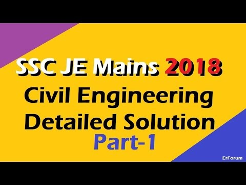 SSC JE Civil/Structural Mains/Conventional 2018 Solution [Part-1]