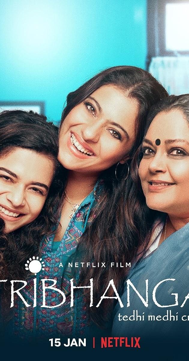 Tribhanga(2021) 480p 720p  WebRip Hindi   Netflix Film