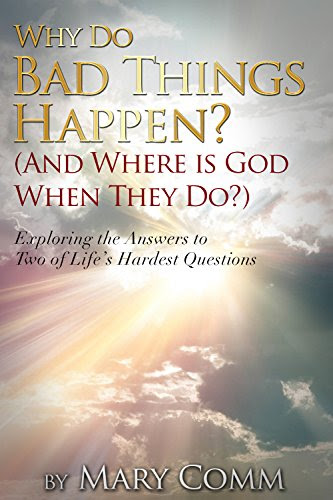 Why Do Bad Things Happen? (And Where is God When They Do?): Exploring the Answers to Two of Life's Hardest Questions