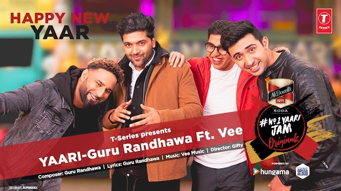 Yaari song lyrics, Guru Randhawa, Happy New Year