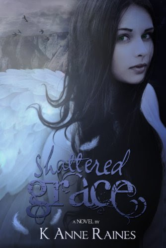 Shattered Grace (Fallen from Grace) by K Anne Raines