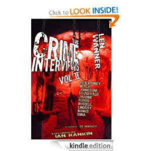 The Crime Interviews: Volume Two