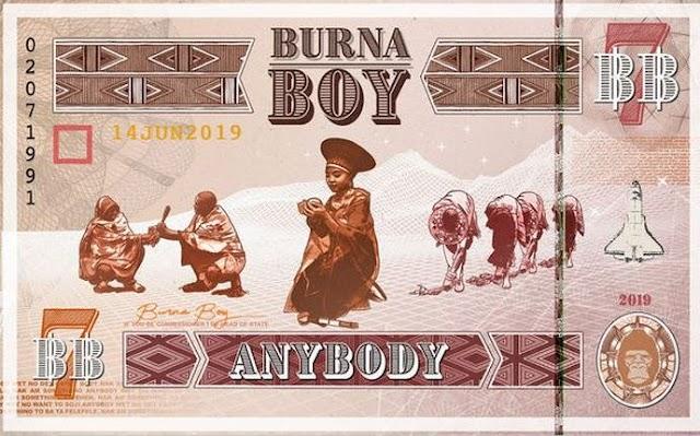 VIDEO:Burna Boy-Anybody(official video)