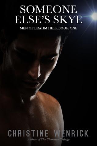 Someone Else's Skye (Men of Brahm Hill, #1)