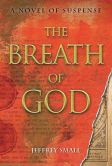 The Breath of God: A Novel of Suspense