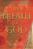 The Breath of God: A Novel of Suspense
