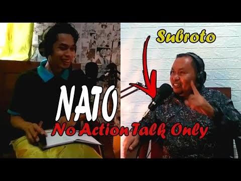 No Action Talk Only II Podcast Dul Abdul II Subroto Siregar