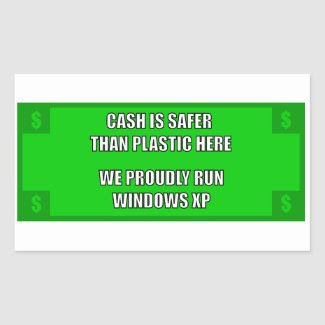 We Proudly Run Windows XP